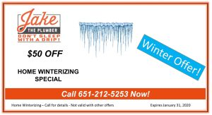 Home Winterization Special from Jake the Plumber